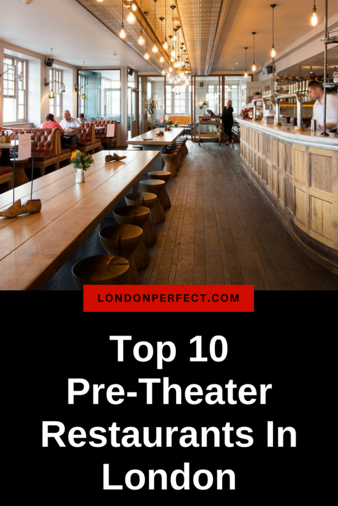 pre-theater restaurants in London