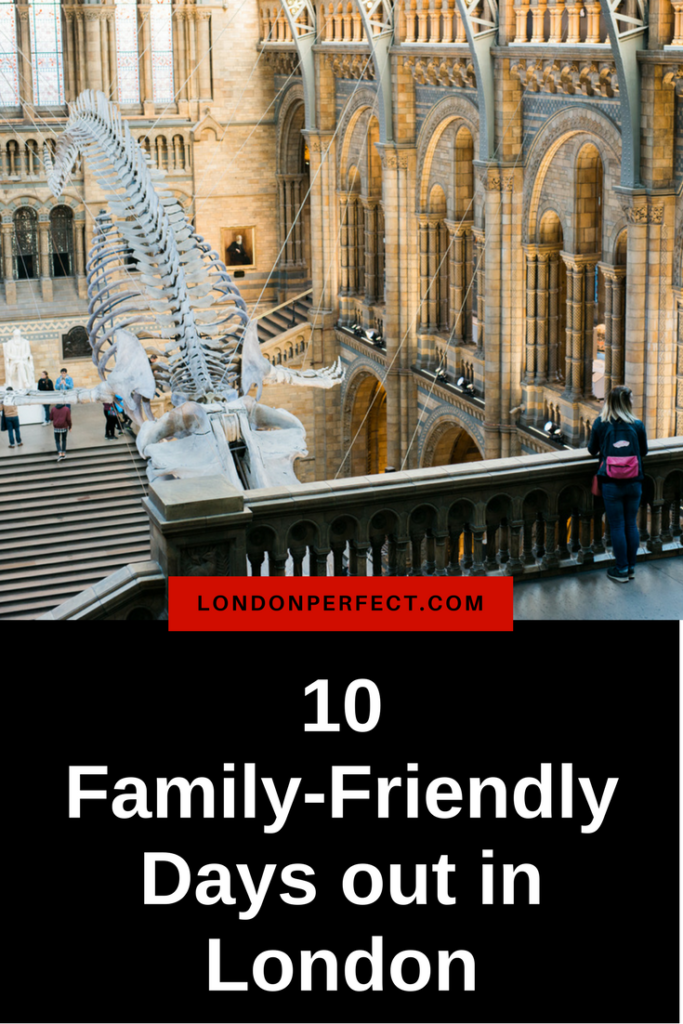 10 family-friendly days out in London