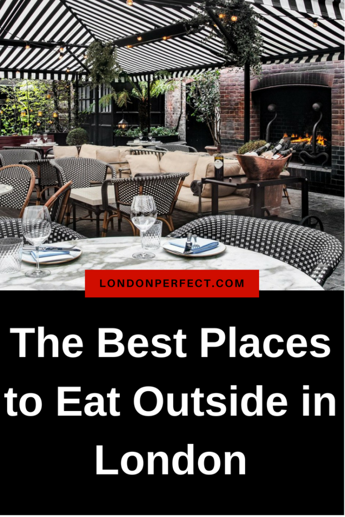 Best Places to Eat Outside in London by London Perfect