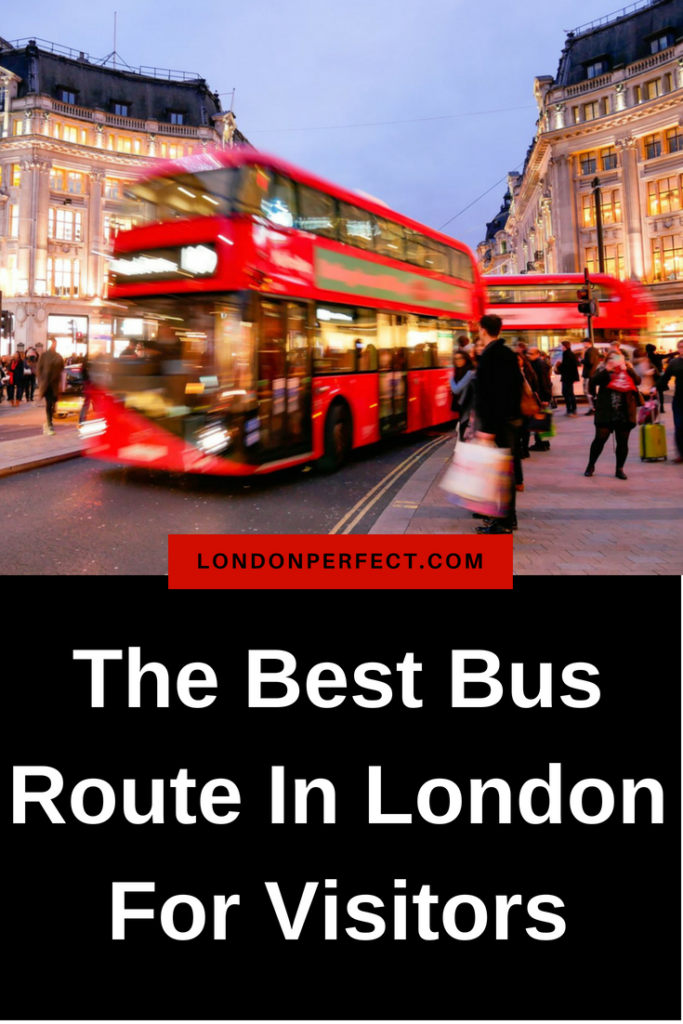 The Best Bus Route In London For Visitors by London Perfect