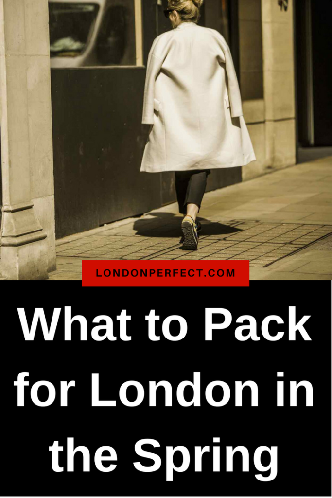 what to pack for London in the spring