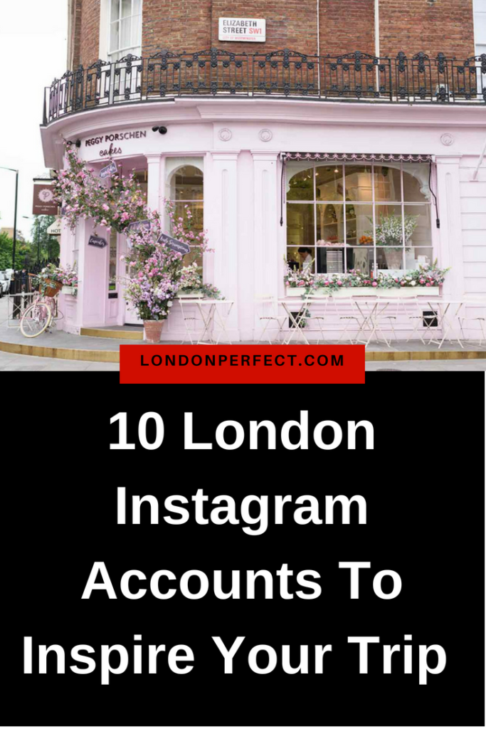 10 London Instagram Accounts To Inspire Your Next Trip by London Perfect