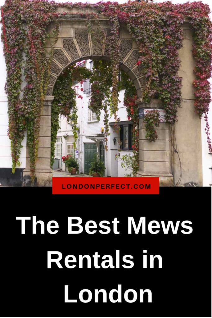 Picturesque and Private: The Best Mews Rentals in London by London Perfect